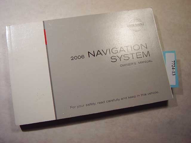 2006 Nissan Navigation System only Owners Manual