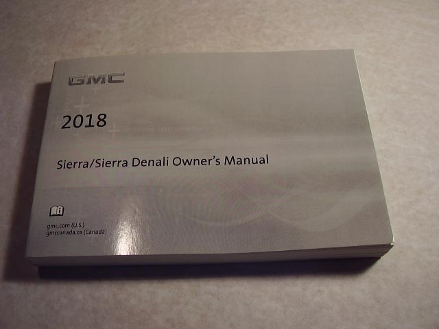 2018 GMC Sierra and Denali Owners Manual