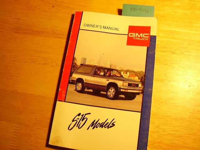 1989 GMC S-15 S15 Owners Manual