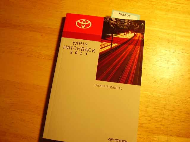 2013 Toyota Yaris Hatchback Owners Manual