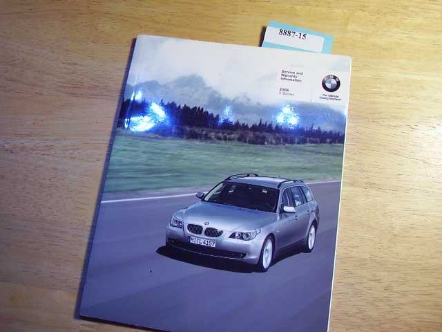 2008 BMW 5 Series warranty manual only Owners Manual